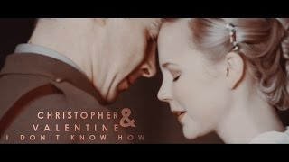 Christopher & Valentine [I don't know how]