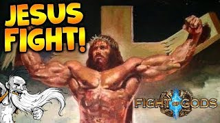 "Fight of Gods Gameplay - ""JESUS GOT HIS BUTT KICKED!!!""  - Story Mode Let"