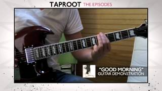 TAPROOT Mike DeWolf Guitar Riff Demonstrations