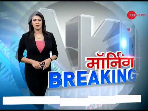 Morning Breaking: Watch top National and International news