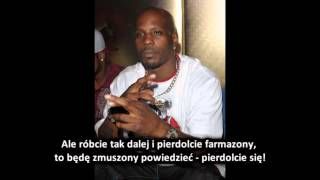 DMX - Time To Get Paid *napisy PL*