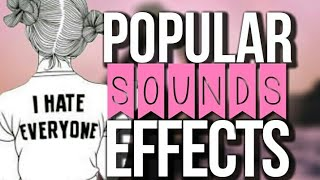 POPULAR SOUNDS EFFECTS🌸