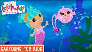 Lalaloopsy - Mermaids Treasure | Lalaloopsy Webisode Compilation | Full Episodes | Videos For Kids