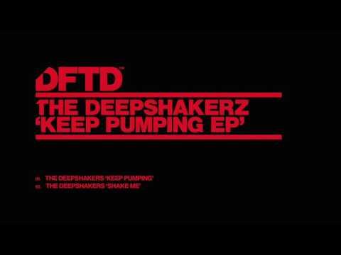 The Deepshakerz 'Keep Pumping'