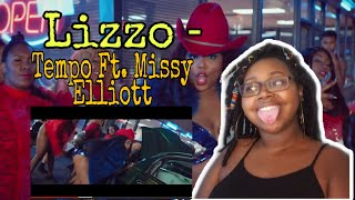 Lizzo   Tempo Ft. Missy Elliott | LIT Reaction🔥