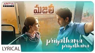 Priyathama Priyathama Lyrical || MAJILI Songs || Naga Chaitanya, Samantha, Divyansha Kaushik