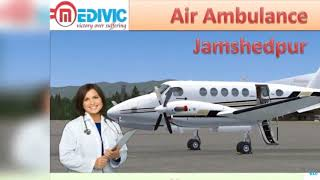 Air Ambulance Service in Bokaro | Air Ambulance Service in Jamshedpur