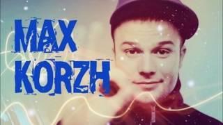 Топ 10 лучших песен Макса Коржа