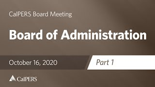 Board of Administration - Part 1 | October 16, 2020