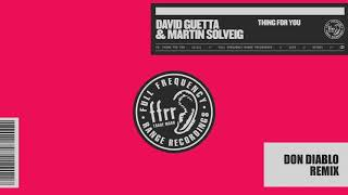 David Guetta & Martin Solveig - Thing For You (Don Diablo Remix) video