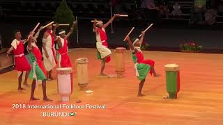 BURUNDI🇧🇮  At 2018 International Folklore Festival Fribourg
