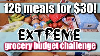126 MEALS FOR $30! | Emergency Extreme Budget Grocery Haul 2020