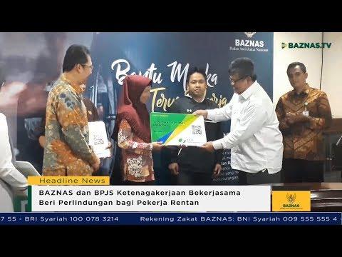 BAZNAS News - BAZNAS dan BPJS Ketenagakerjaan Beri Perlindungan bagi Pekerja Rentan
