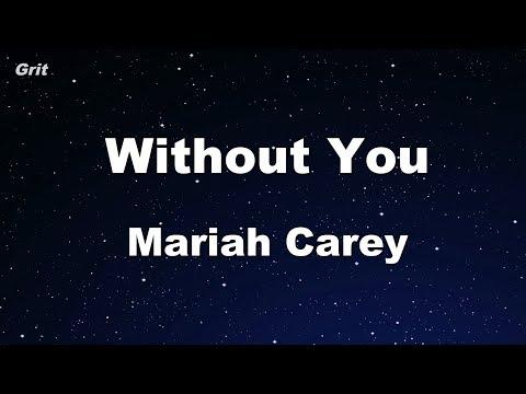 Without You - Mariah Carey Karaoke 【No Guide Melody】 Instrumental