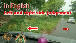 Learn how to judge left and right side of car in traffic | English