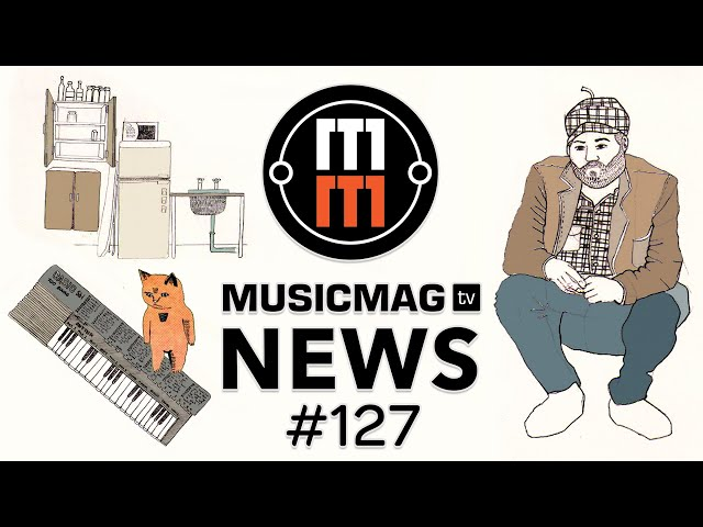 MUSICMAG TV NEWS #127: Casiotone, плазменный дисторшн, школа Ableton от Dmitry 2Dcube и др.