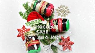 CHOCOLATE CAKE IN A JAR | VEGAN | Everyday Vegan Food | Homemade Christmas Gift |