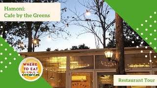 Hamoni: Cafe By The Greens | Restaurant Tour | Where To Eat India