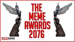 It's The Game Awards 2018...But Only The Memes (FALLOUT 76 GOTY EDITION)