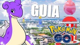 GUIA Y CONSEJOS PARA APROVECHAR AL MAXIMO EL RAID DAY De LAPRAS En POKEMON GO | SoninGame