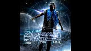 Future - Thats My Hoe 2