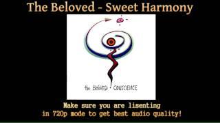 The Beloved   Sweet Harmony (HD Audio)