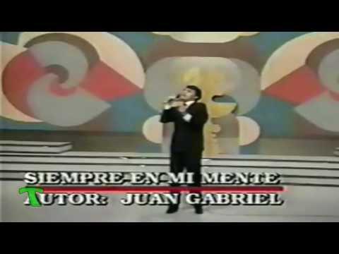 Juan Gabriel Siempre en mi mente