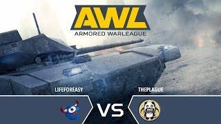 Armored WarLeague. Суперфинал ThePlague vs LifeForEasy