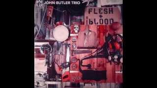 John Butler Trio - Flesh & Blood FULL ALBUM (2014)