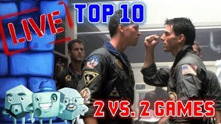 Top 10 Two vs. Two Games