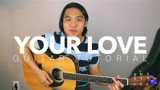 Your Love Easy Guitar Tutorial (Alamid)
