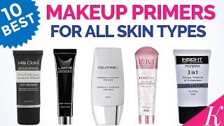 10 Best Makeup Primers in India with Price | Bridal Makeup primers | All Skin Types