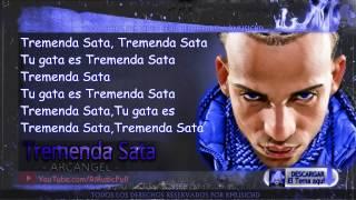 "Tremenda Sata - Arcangel (Original) (Video Music) (Con Letra) ""REGGAETON 2014"""