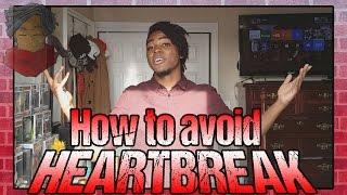 How to AVOID Heartbreak [VLOG #22]
