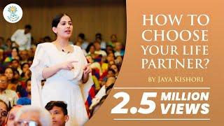 How to choose your life partner | by Jaya Kishori | Motivational Life Lesson