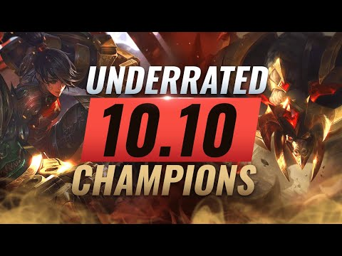 10 INCREDIBLY Underrated Champions YOU SHOULD ABUSE in Patch 10.10 - League of Legends Season 10