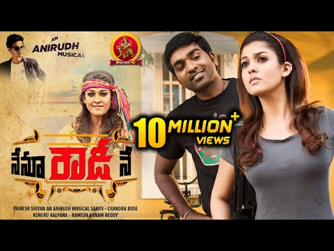 Nenu Rowdy Ne Full Movie - Latest Telugu Full Movies - Nayantara, Vijay Sethupathi