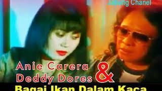 Bagai Ikan Dalam Kolam - Anie Carera Feat Deddy Dores