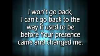 I won't go back w/ reprise and lyrics