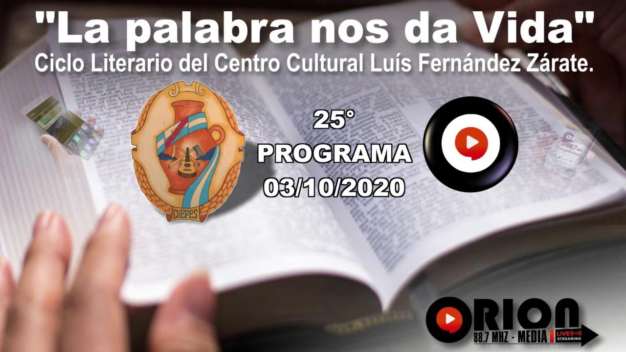 """La palabra nos da Vida"" - 25° programa del sábado 03/10/2020."