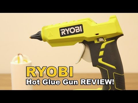 Ryobi hot glue gun REVIEW (MODEL: #P305)