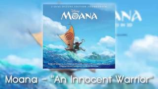 Moana - An Innocent Warrior