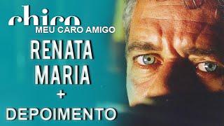 Chico Buarque canta: Renata Maria (DVD Meu Caro Amigo)
