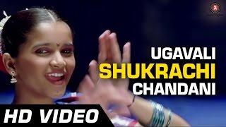 Ugavali Shukrachi Chandani   De Dhakka   Full Song   Aarati