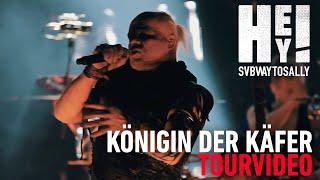 Subway To Sally   Königin Der Käfer (Offizielles Tour Video)
