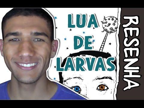 NUNCA JOGUE FUTEBOL! | LUA DE LARVAS