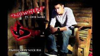 """Jream Andrew - """"Nowhere"""" Ft. Chid Mike"""