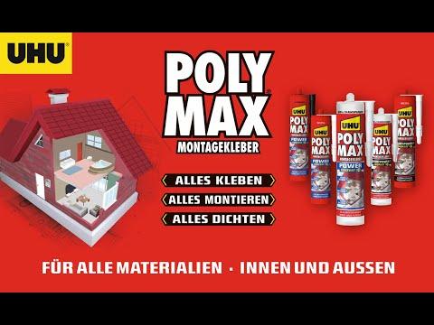 UHU Poly Max Montagekleber | Alles kleben - alles montieren - alles dichten!