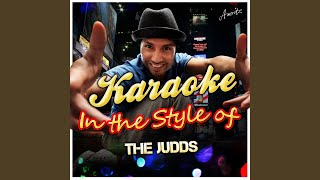 Maybe Your Baby's Got the Blues (In the Style of the Judds) (Karaoke Version)