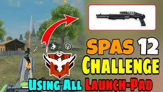 Only Spas 12 challenge ( Using all Launch Pad ) - Garena Free fire || Desi Gamers